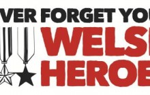 never forget welsh heroes